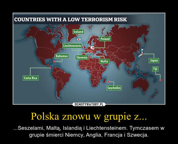 Polska znowu w grupie z... – ...Seszelami, Maltą, Islandią i Liechtensteinem. Tymczasem w grupie śmierci Niemcy, Anglia, Francja i Szwecja.