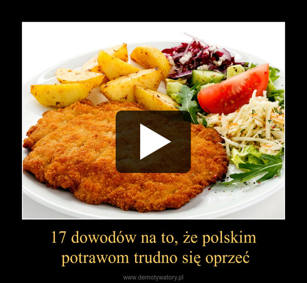 17 dowodów na to, że polskim potrawom trudno się oprzeć –