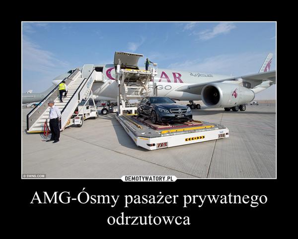 AMG-Ósmy pasażer prywatnego odrzutowca –