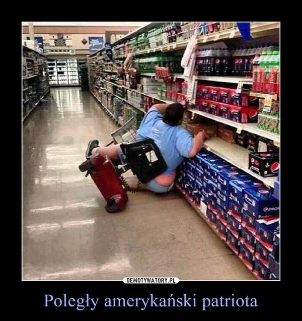 Poległy amerykański patriota –