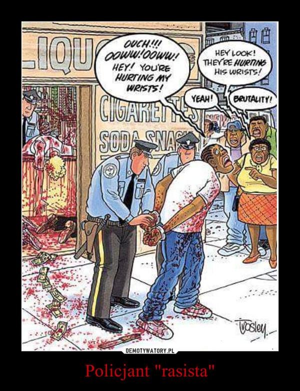 """Policjant """"rasista"""" –"""