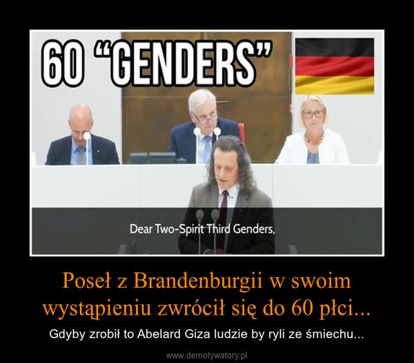 Poseł z Brandenburgii w swoim wystąpieniu zwrócił się do 60 płci... – Gdyby zrobił to Abelard Giza ludzie by ryli ze śmiechu...