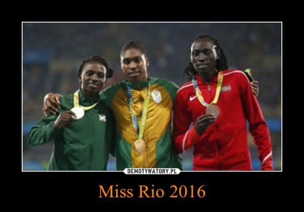 Miss Rio 2016 –