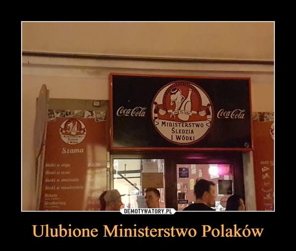 Ulubione Ministerstwo Polaków –