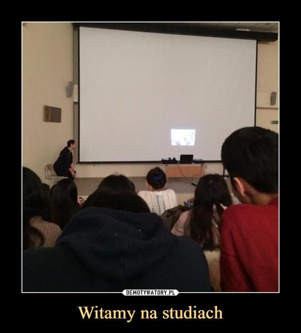 Witamy na studiach –