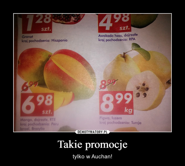 Takie promocje – tylko w Auchan!