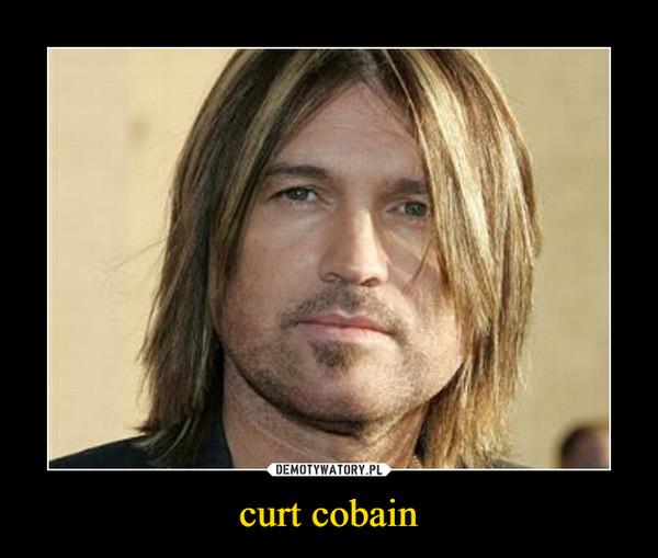 curt cobain –