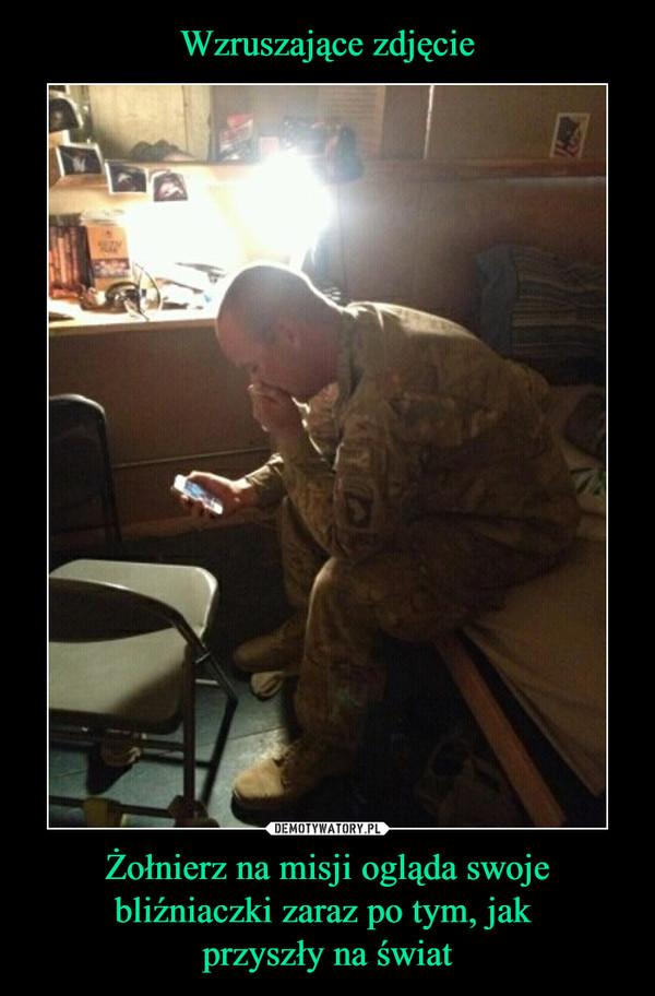 Żołnierz na misji ogląda swoje bliźniaczki zaraz po tym, jak przyszły na świat –