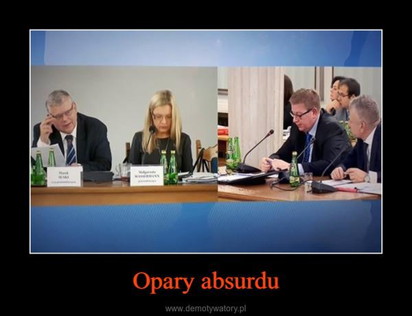 Opary absurdu –