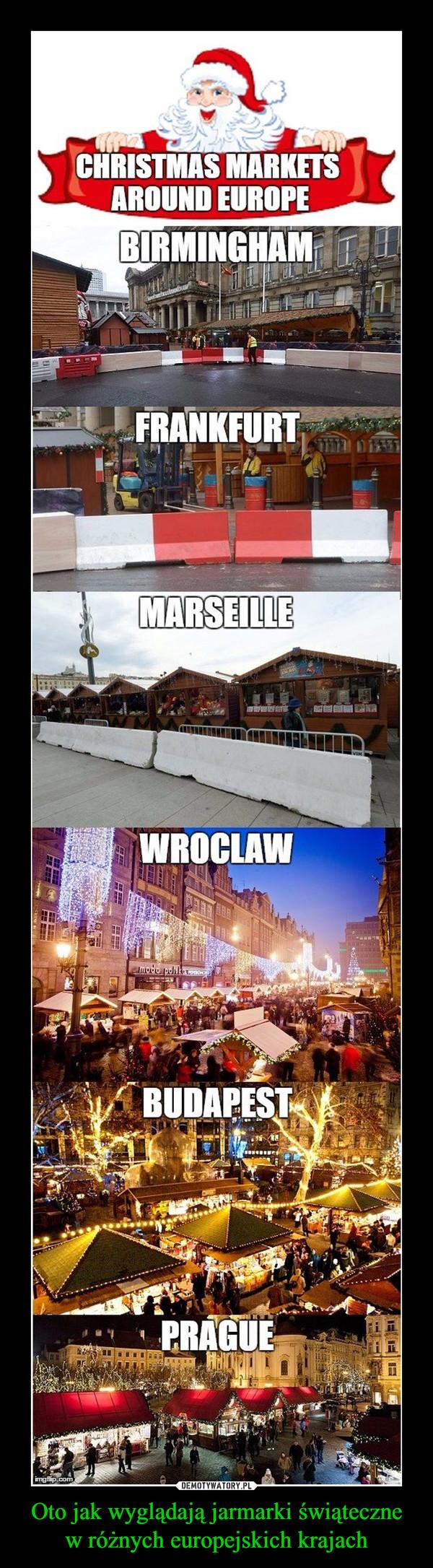 Oto jak wyglądają jarmarki świąteczne w różnych europejskich krajach –