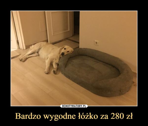 Bardzo wygodne łóżko za 280 zł –