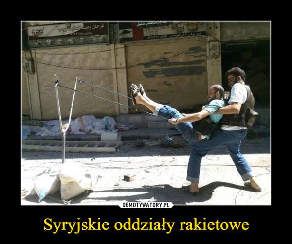 Syryjskie oddziały rakietowe –