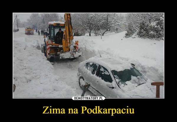 Zima na Podkarpaciu –