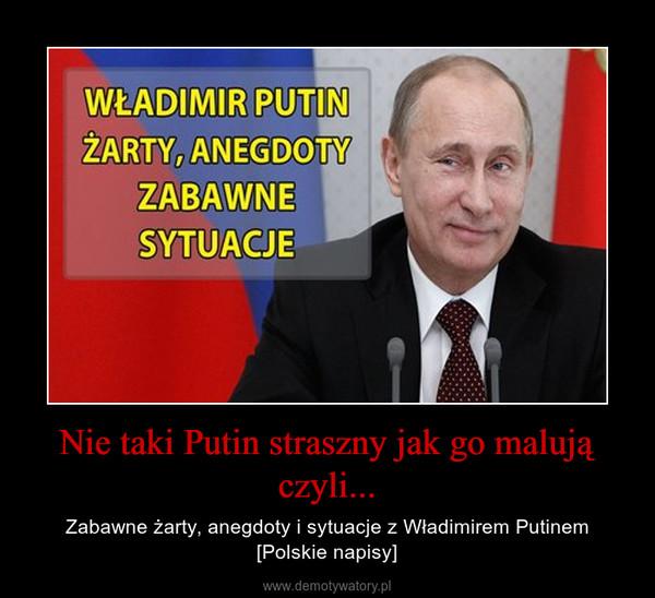Nie taki Putin straszny jak go malują czyli... – Zabawne żarty, anegdoty i sytuacje z Władimirem Putinem [Polskie napisy]