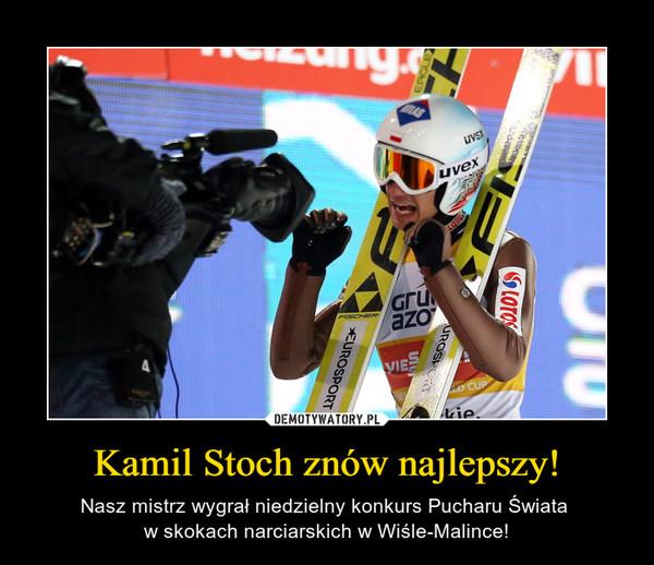 Kamil Stoch znów najlepszy! – Nasz mistrz wygrał niedzielny konkurs Pucharu Świata w skokach narciarskich w Wiśle-Malince!