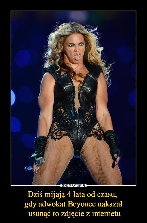 Dziś mijają 4 lata od czasu, gdy adwokat Beyonce nakazał usunąć to zdjęcie z internetu –