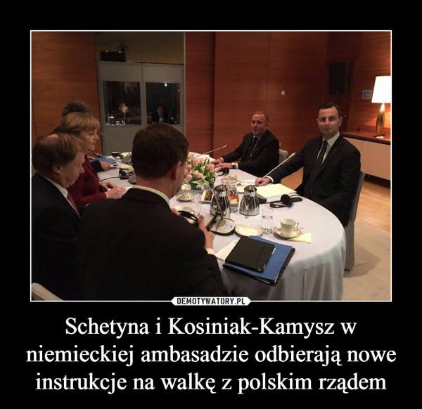 Schetyna i Kosiniak-Kamysz w niemieckiej ambasadzie odbierają nowe instrukcje na walkę z polskim rządem –