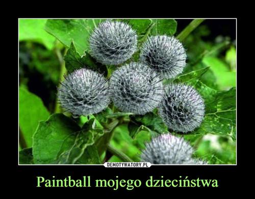 Paintball mojego dzieciństwa
