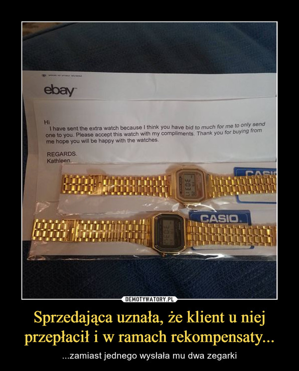 Sprzedająca uznała, że klient u niej przepłacił i w ramach rekompensaty... – ...zamiast jednego wysłała mu dwa zegarki