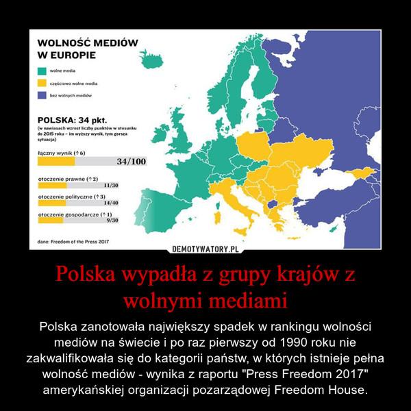 """Polska wypadła z grupy krajów z wolnymi mediami – Polska zanotowała największy spadek w rankingu wolności mediów na świecie i po raz pierwszy od 1990 roku nie zakwalifikowała się do kategorii państw, w których istnieje pełna wolność mediów - wynika z raportu """"Press Freedom 2017"""" amerykańskiej organizacji pozarządowej Freedom House."""