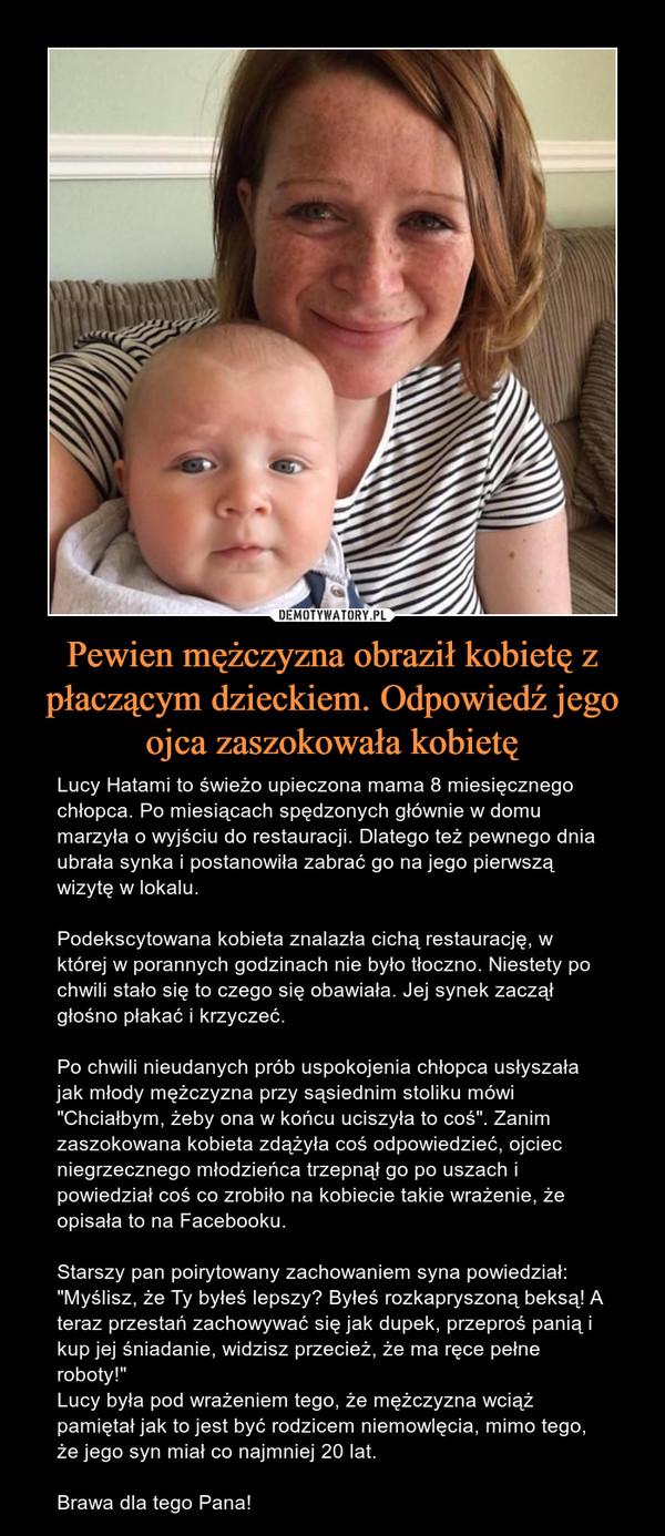 Pewien mężczyzna obraził kobietę z płaczącym dzieckiem. Odpowiedź jego ojca zaszokowała kobietę