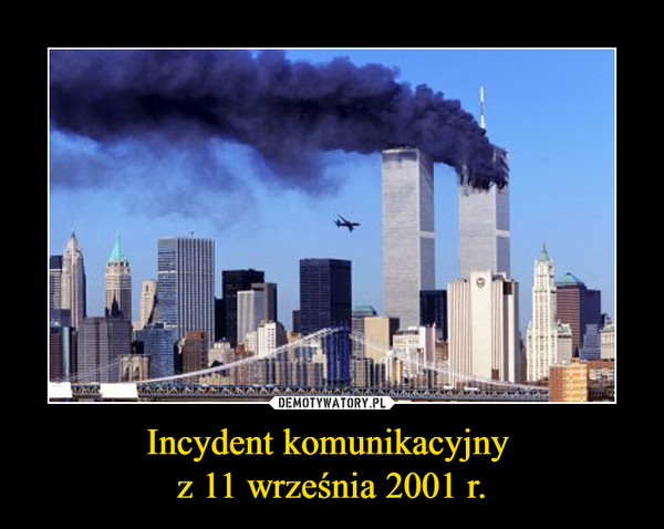 Incydent komunikacyjny z 11 września 2001 r. –