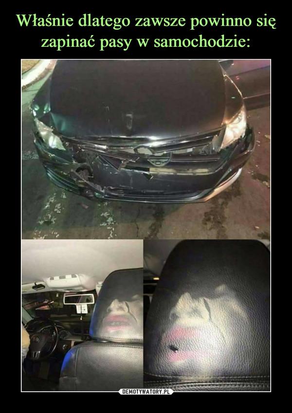 Właśnie dlatego zawsze powinno się zapinać pasy w samochodzie: