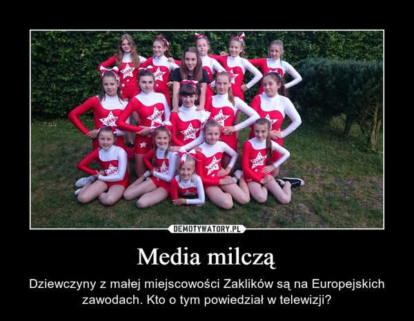 Media milczą – Dziewczyny z małej miejscowości Zaklików są na Europejskich zawodach. Kto o tym powiedział w telewizji?