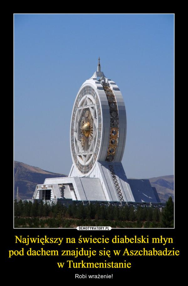 Największy na świecie diabelski młyn pod dachem znajduje się w Aszchabadzie w Turkmenistanie – Robi wrażenie!