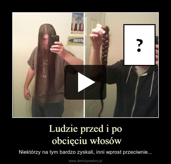 Ludzie przed i po obcięciu włosów – Niektórzy na tym bardzo zyskali, inni wprost przeciwnie...