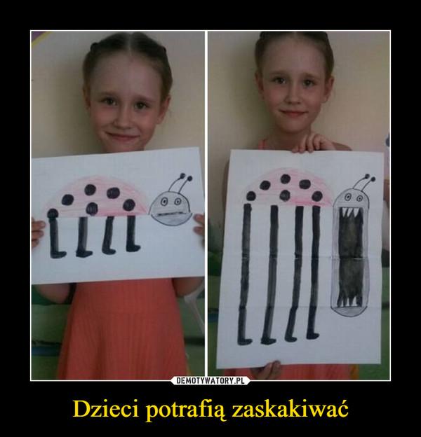 Dzieci potrafią zaskakiwać –
