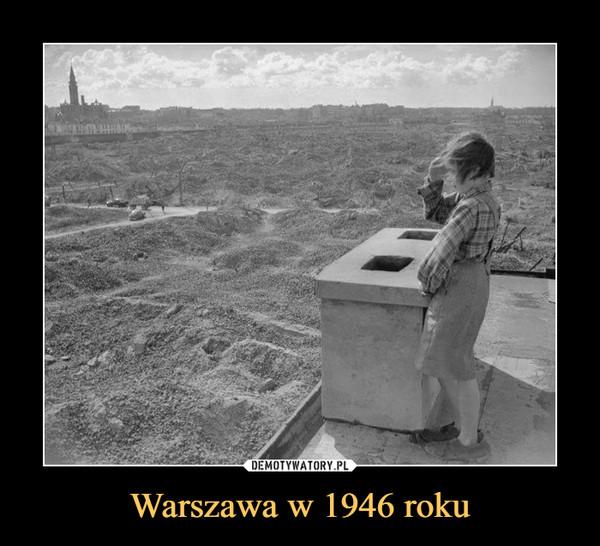 Warszawa w 1946 roku –