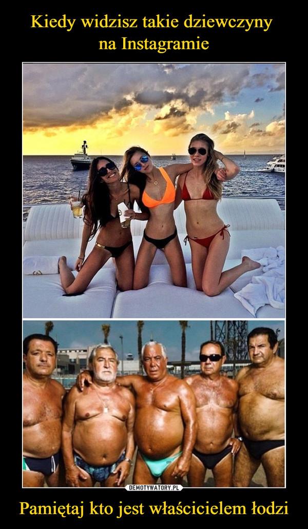 Pamiętaj kto jest właścicielem łodzi –