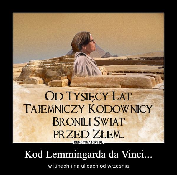 Kod Lemmingarda da Vinci... – w kinach i na ulicach od września