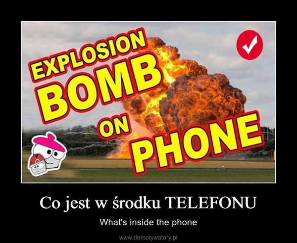 Co jest w środku TELEFONU – What's inside the phone