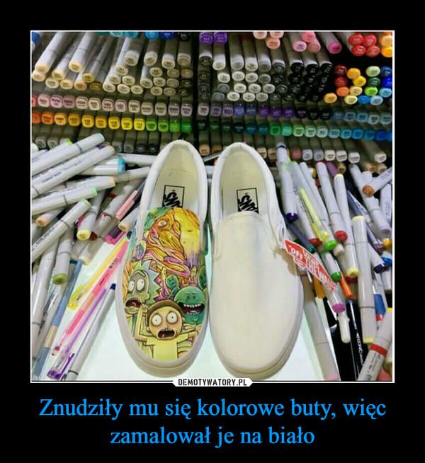 Znudziły mu się kolorowe buty, więc zamalował je na biało –