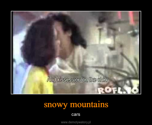 snowy mountains – cars