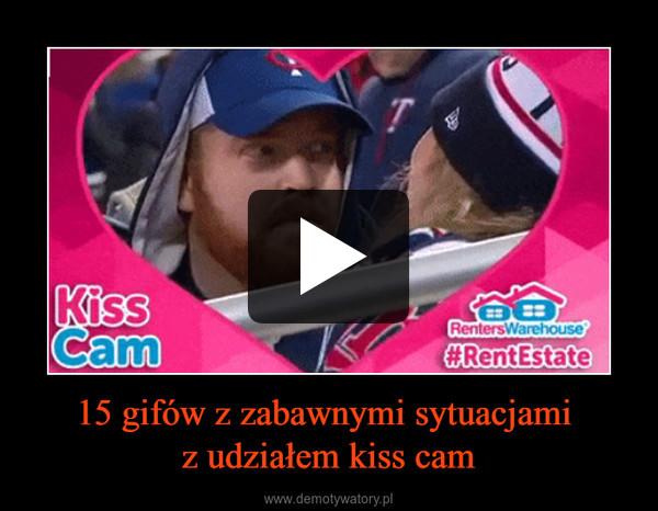 15 gifów z zabawnymi sytuacjami z udziałem kiss cam –
