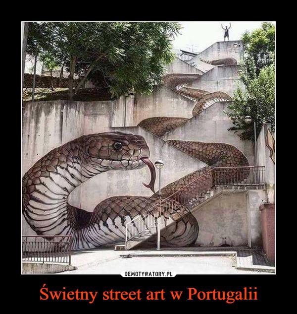 Świetny street art w Portugalii –