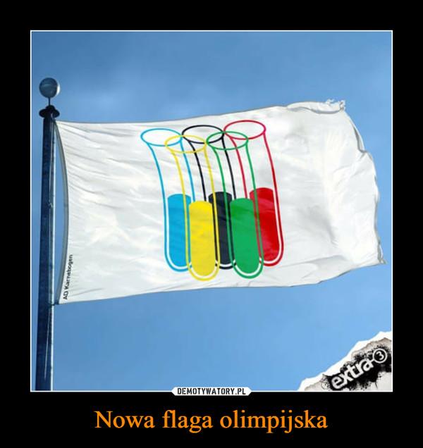 Nowa flaga olimpijska –