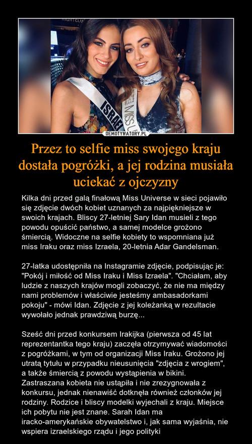 Przez to selfie miss swojego kraju dostała pogróżki, a jej rodzina musiała uciekać z ojczyzny