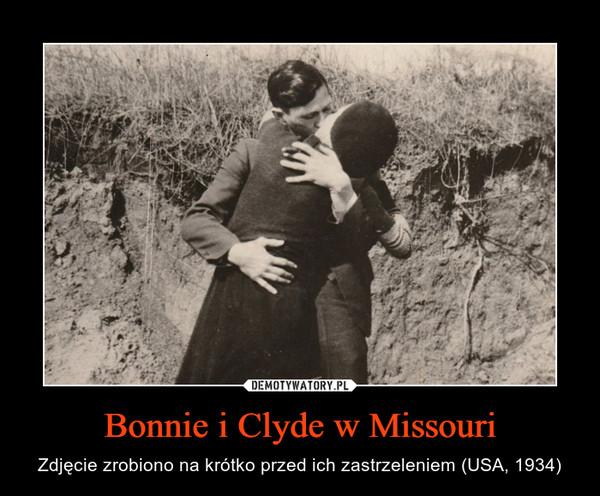Bonnie i Clyde w Missouri – Zdjęcie zrobiono na krótko przed ich zastrzeleniem (USA, 1934)