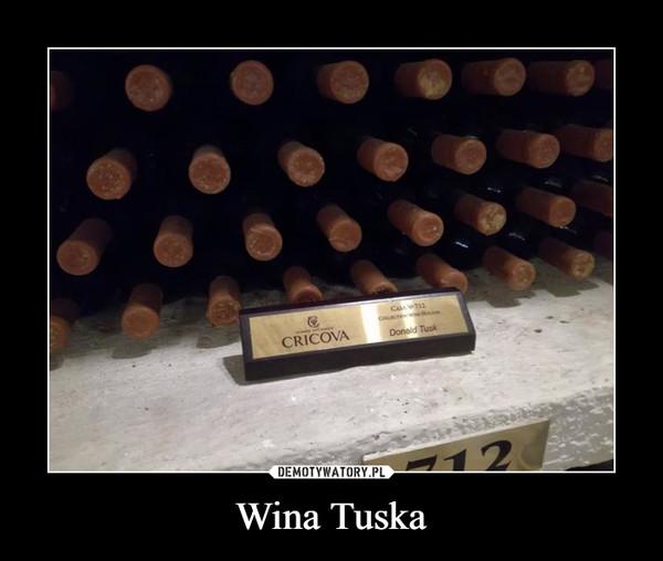 Wina Tuska –  Donald Tusk