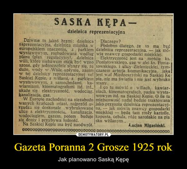 Gazeta Poranna 2 Grosze 1925 rok – Jak planowano Saską Kępę