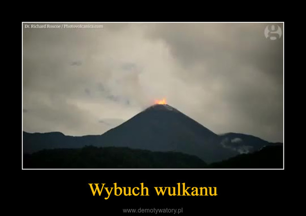 Wybuch wulkanu –