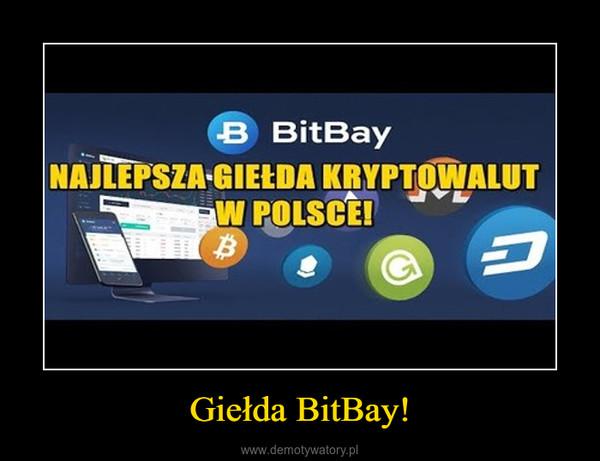 Giełda BitBay! –