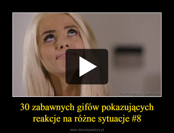 30 zabawnych gifów pokazującychreakcje na różne sytuacje #8 –