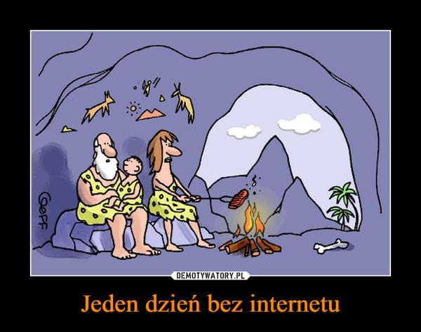 Jeden dzień bez internetu –