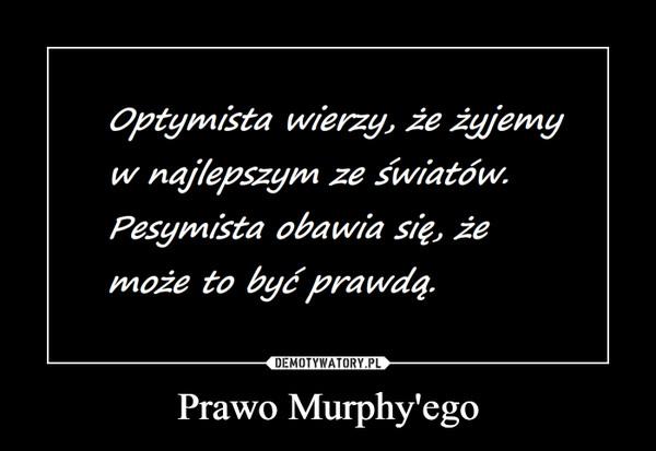 Prawo Murphy'ego –