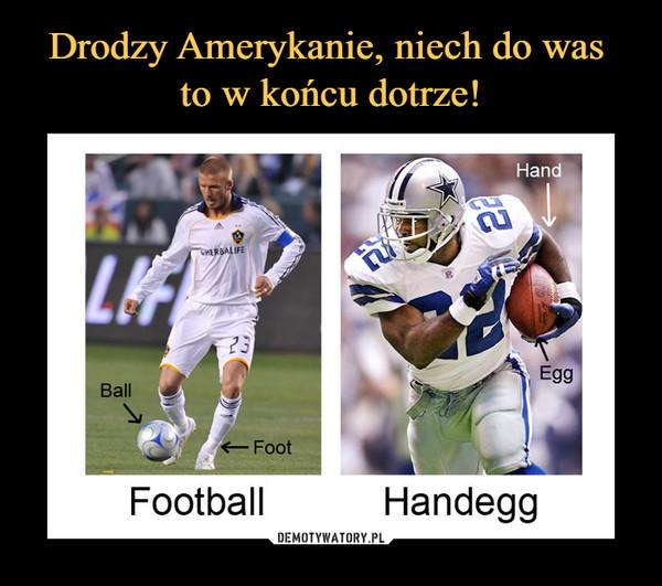 –  Ball FootFootballHand Egg Handegg